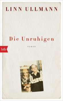Linn Ullmann: Die Unruhigen, Buch