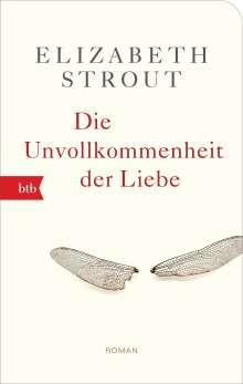 Elizabeth Strout: Die Unvollkommenheit der Liebe, Buch