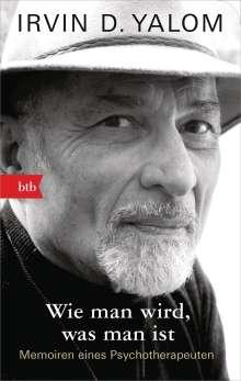 Irvin D. Yalom: Wie man wird, was man ist, Buch