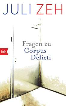 """Juli Zeh: Fragen zu """"Corpus Delicti"""", Buch"""