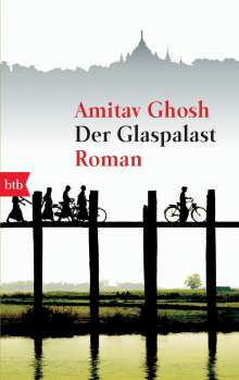 Amitav Ghosh: Der Glaspalast, Buch