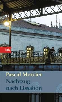 Pascal Mercier: Nachtzug nach Lissabon, Buch
