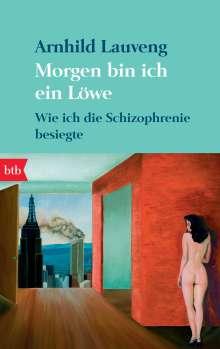 Arnhild Lauveng: Morgen bin ich ein Löwe, Buch