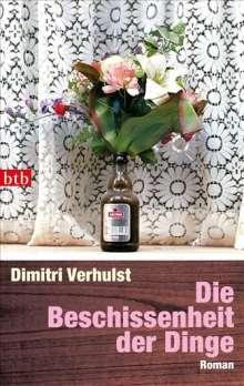 Dimitri Verhulst: Die Beschissenheit der Dinge, Buch