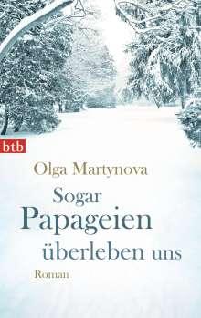 Olga Martynova: Sogar Papageien überleben uns, Buch