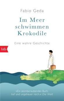 Fabio Geda: Im Meer schwimmen Krokodile, Buch