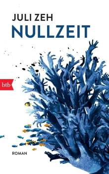 Juli Zeh: Nullzeit, Buch
