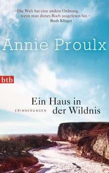 Annie Proulx: Ein Haus in der Wildnis, Buch