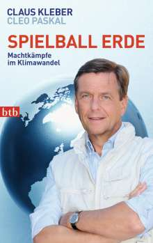 Claus Kleber: Spielball Erde, Buch