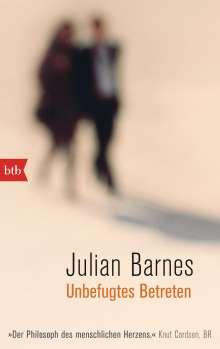 Julian Barnes: Unbefugtes Betreten, Buch