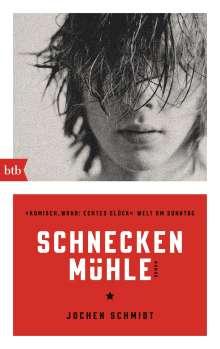 Jochen Schmidt: Schneckenmühle, Buch