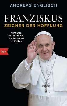 Andreas Englisch: Franziskus - Zeichen der Hoffnung, Buch