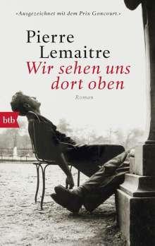 Pierre Lemaitre: Wir sehen uns dort oben, Buch