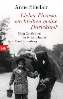 Anne Sinclair: Lieber Picasso, wo bleiben meine Harlekine?, Buch