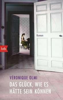 Véronique Olmi: Das Glück, wie es hätte sein können, Buch