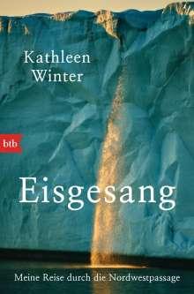 Kathleen Winter: Eisgesang, Buch