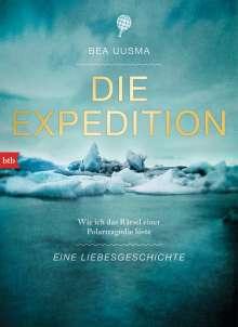 Bea Uusma: Die Expedition. Eine Liebesgeschichte, Buch