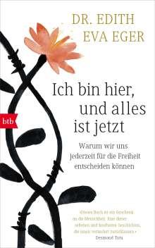 Edith Eva Eger: Ich bin hier, und alles ist jetzt, Buch
