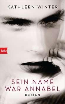 Kathleen Winter: Sein Name war Annabel, Buch
