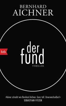 Bernhard Aichner: Der Fund, Buch
