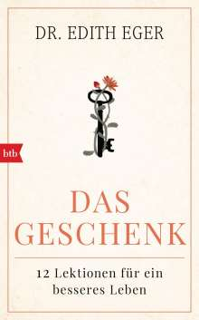 Edith Eva Eger: Das Geschenk, Buch