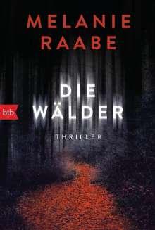 Melanie Raabe: Die Wälder, Buch