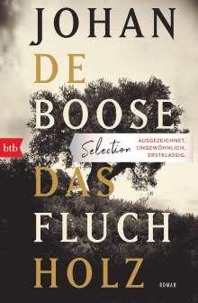 Johan de Boose: Das Fluchholz, Buch
