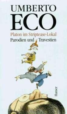 Umberto Eco (1932-2016): Platon im Striptease-Lokal, Buch