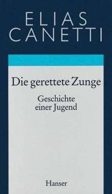 Elias Canetti: Gesammelte Werke 07. Die gerettete Zunge, Buch