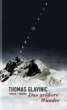 Thomas Glavinic: Das größere Wunder, Buch