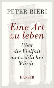 Peter Bieri: Eine Art zu leben, Buch