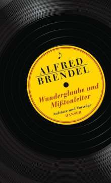 Alfred Brendel: Wunderglaube und Mißtonleiter, Buch
