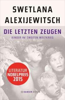 Swetlana Alexijewitsch (geb. 1948): Die letzten Zeugen, Buch
