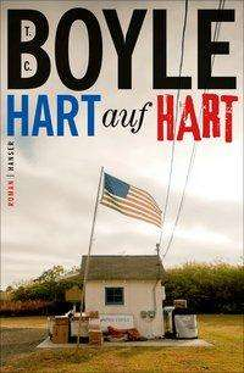 T. C. Boyle: Hart auf hart, Buch