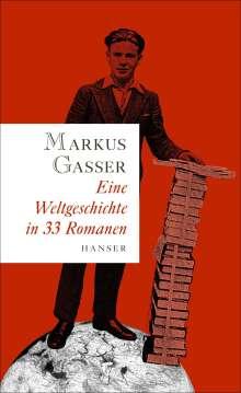 Markus Gasser: Eine Weltgeschichte in 33 Romanen, Buch