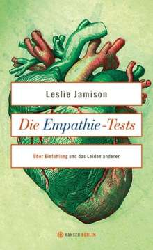Leslie Jamison: Die Empathie-Tests, Buch