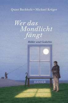 Quint Buchholz: Wer das Mondlicht fängt, Buch