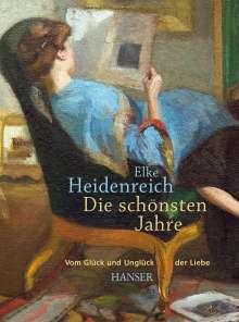 Elke Heidenreich: Die schönsten Jahre, Buch