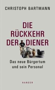 Christoph Bartmann: Die Rückkehr der Diener, Buch