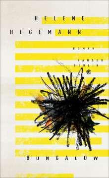 Helene Hegemann: Bungalow, Buch
