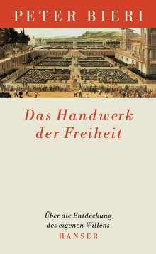 Peter Bieri: Das Handwerk der Freiheit, Buch