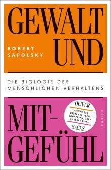 Robert Sapolsky: Gewalt und Mitgefühl, Buch