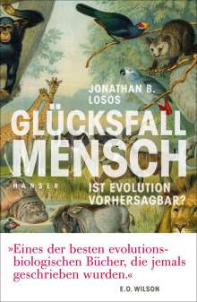 Jonathan B. Losos: Glücksfall Mensch, Buch