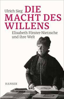 Ulrich Sieg: Die Macht des Willens, Buch