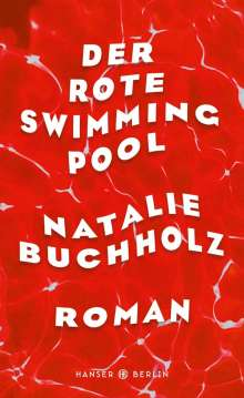 Natalie Buchholz: Der rote Swimmingpool, Buch