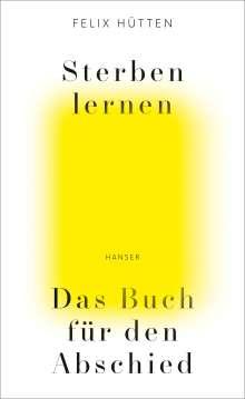 Felix Hütten: Sterben lernen, Buch