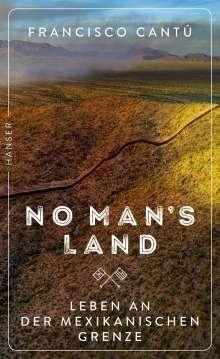 Francisco Cantú: No Man's Land, Buch