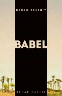 Kenah Cusanit: Babel, Buch