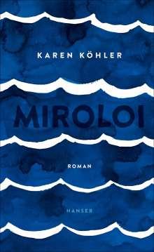 Karen Köhler: Miroloi, Buch