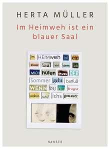 Herta Müller: Im Heimweh ist ein blauer Saal, Buch